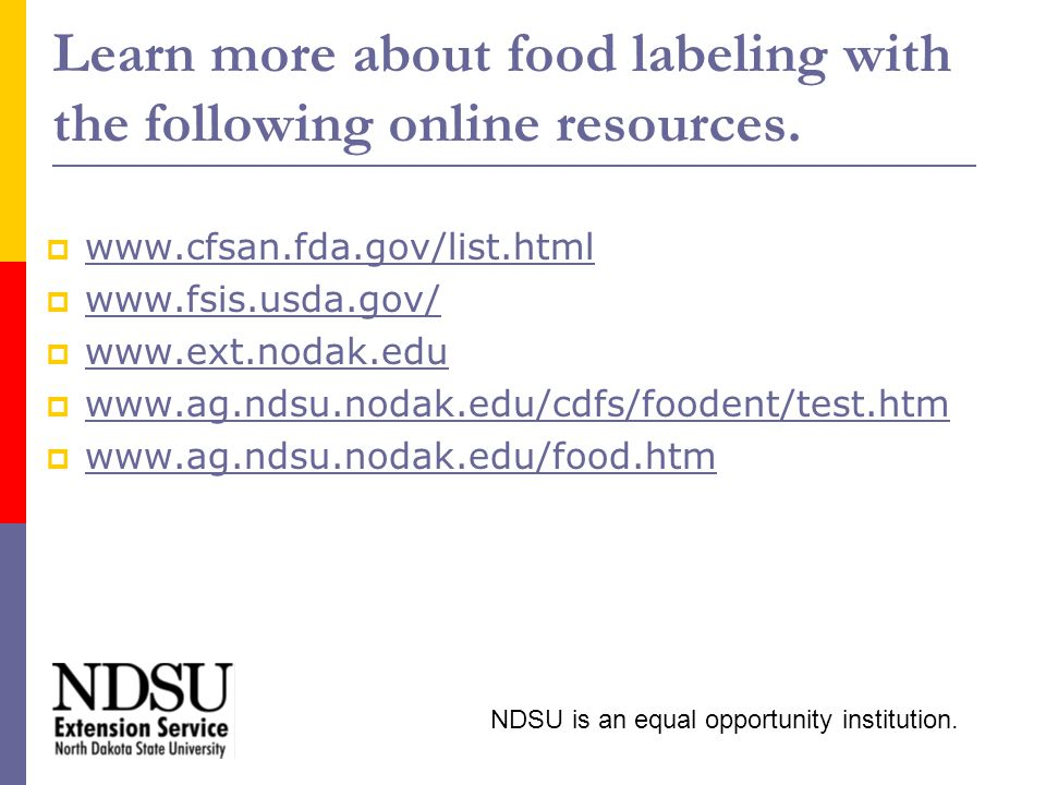 Learn more about food labeling with the following online resources.