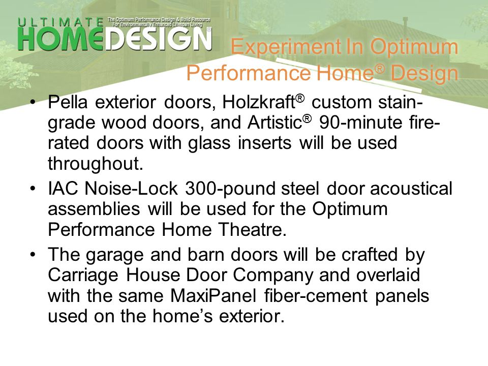 Experiment In Optimum Performance Home® Design