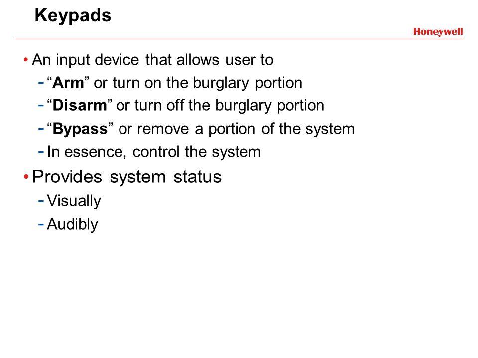 Provides system status