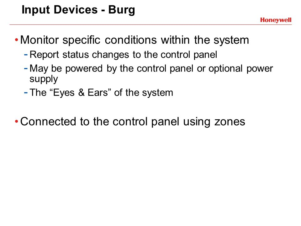 Monitor specific conditions within the system