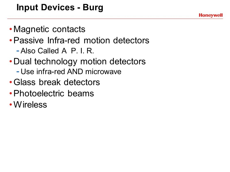 Passive Infra-red motion detectors Dual technology motion detectors