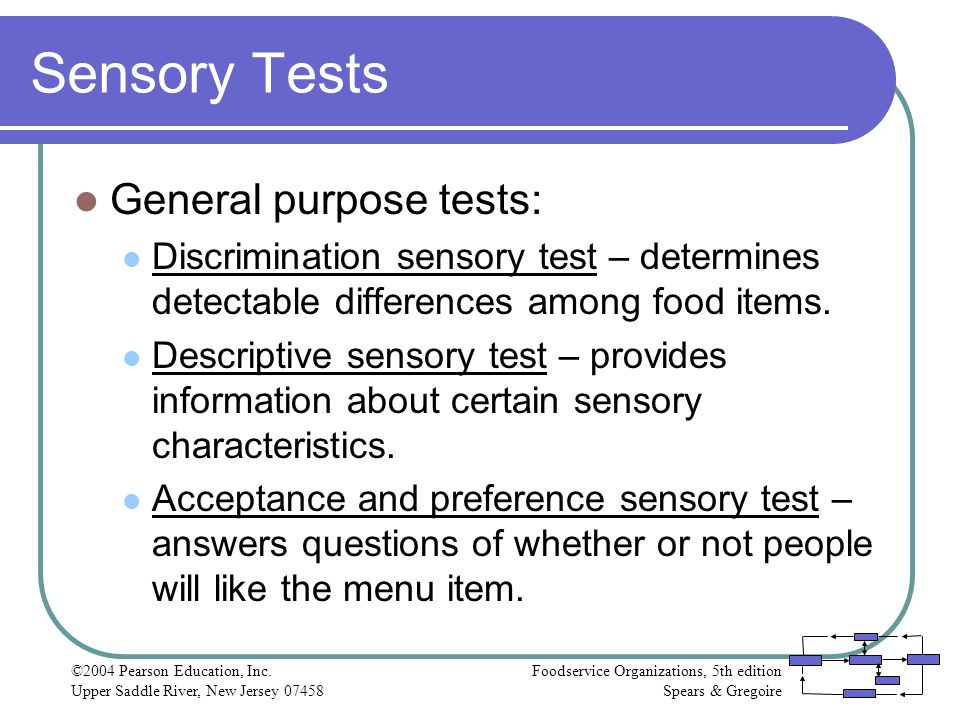 Sensory Tests General purpose tests: