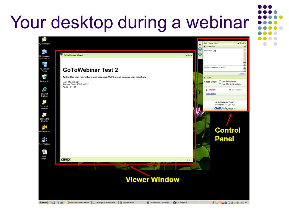 Your desktop during a webinar