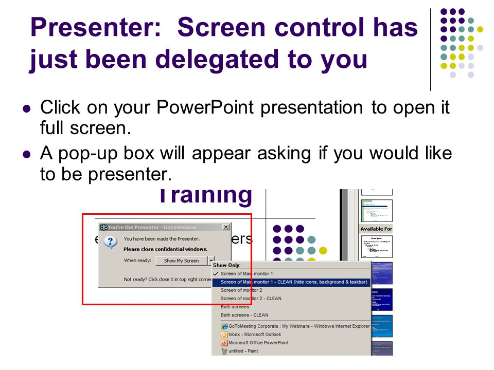Presenter: Screen control has just been delegated to you