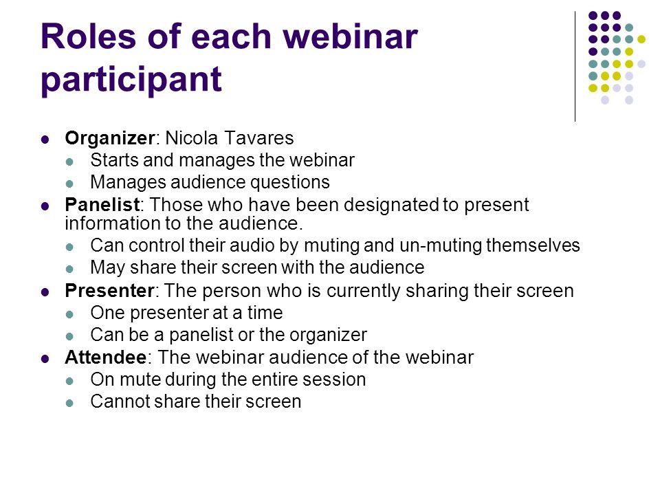 Roles of each webinar participant
