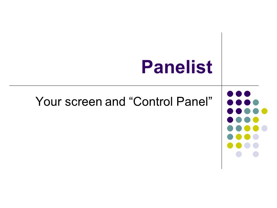 Your screen and Control Panel