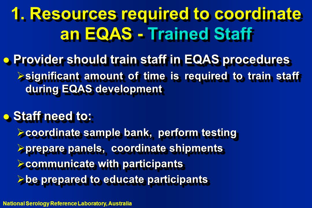 1. Resources required to coordinate an EQAS - Trained Staff