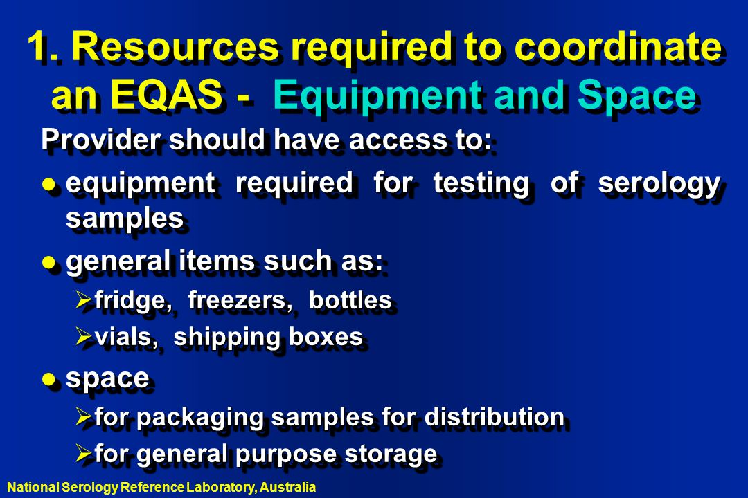 1. Resources required to coordinate an EQAS - Equipment and Space