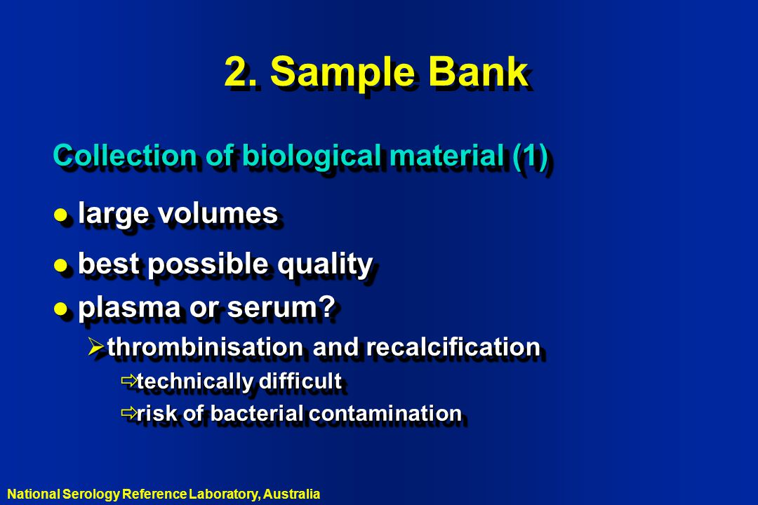 2. Sample Bank Collection of biological material (1) large volumes
