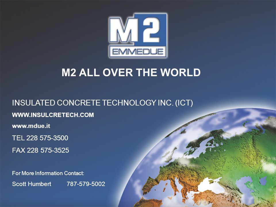 M2 ALL OVER THE WORLD INSULATED CONCRETE TECHNOLOGY INC. (ICT)