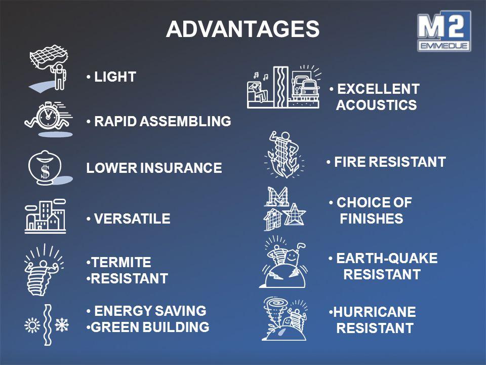 ADVANTAGES LIGHT EXCELLENT ACOUSTICS RAPID ASSEMBLING FIRE RESISTANT