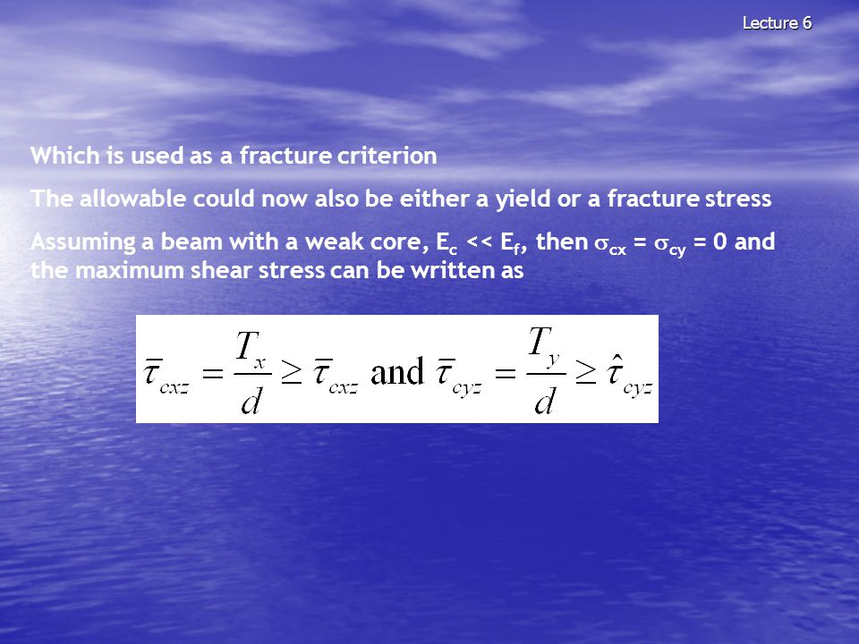 Which is used as a fracture criterion