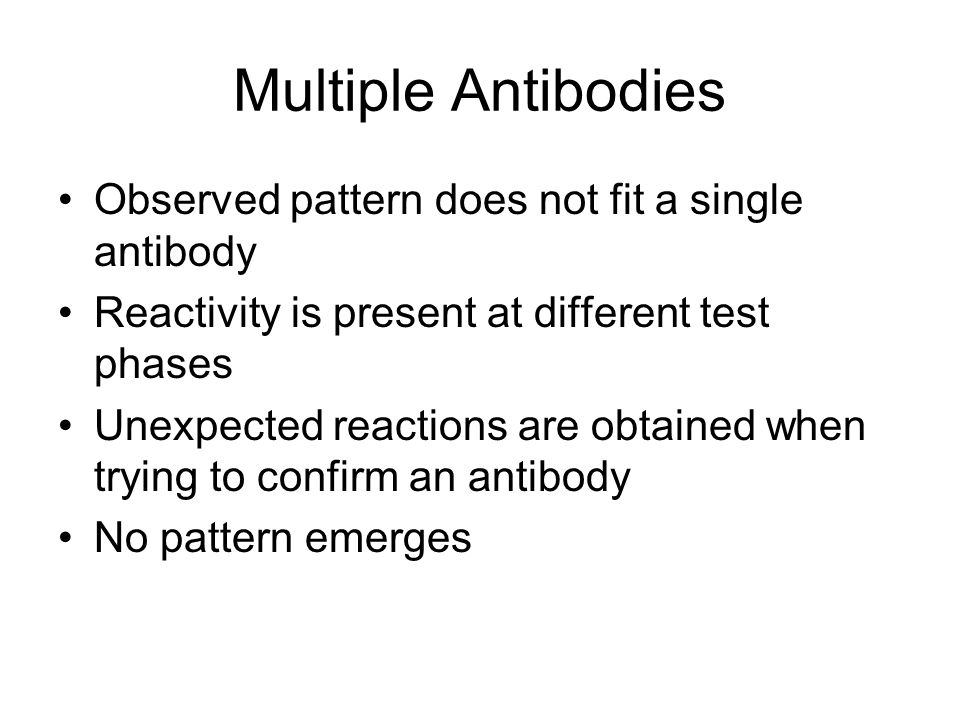 Multiple Antibodies Observed pattern does not fit a single antibody