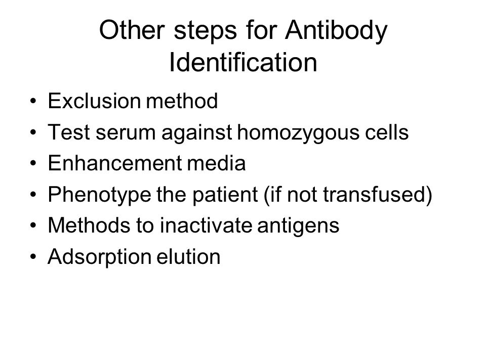 Other steps for Antibody Identification