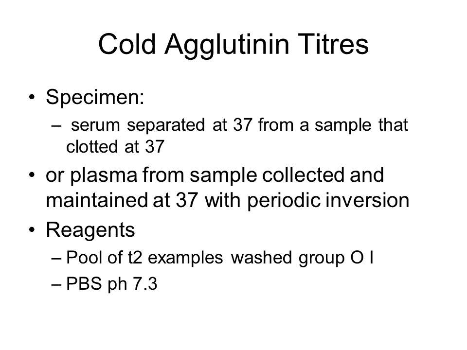 Cold Agglutinin Titres
