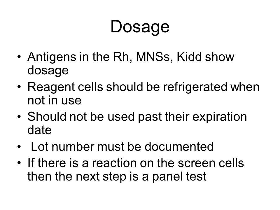 Dosage Antigens in the Rh, MNSs, Kidd show dosage
