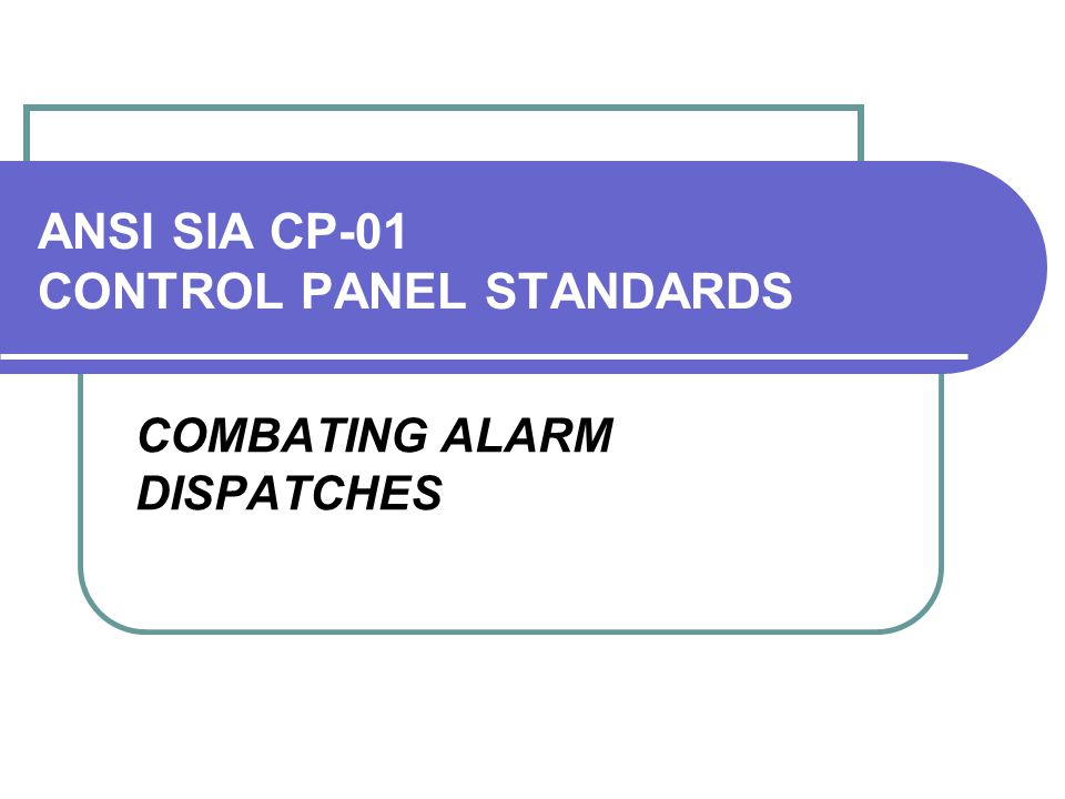 ANSI SIA CP-01 CONTROL PANEL STANDARDS