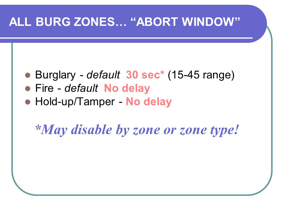 ALL BURG ZONES… ABORT WINDOW