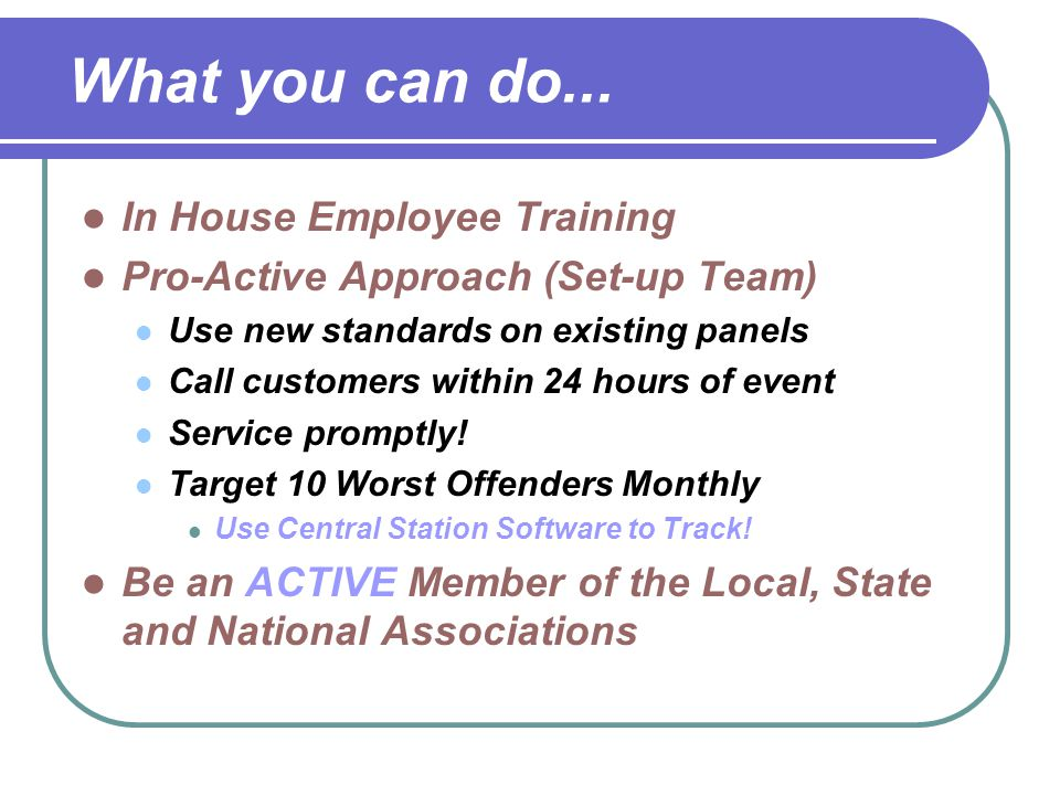 What you can do... In House Employee Training
