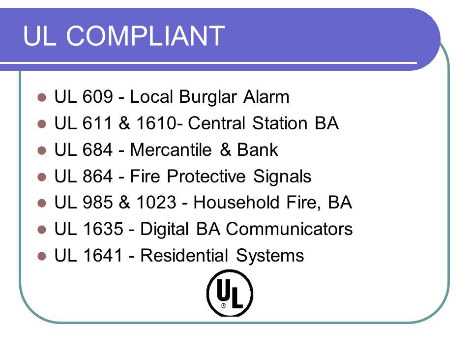 UL COMPLIANT UL 609 - Local Burglar Alarm