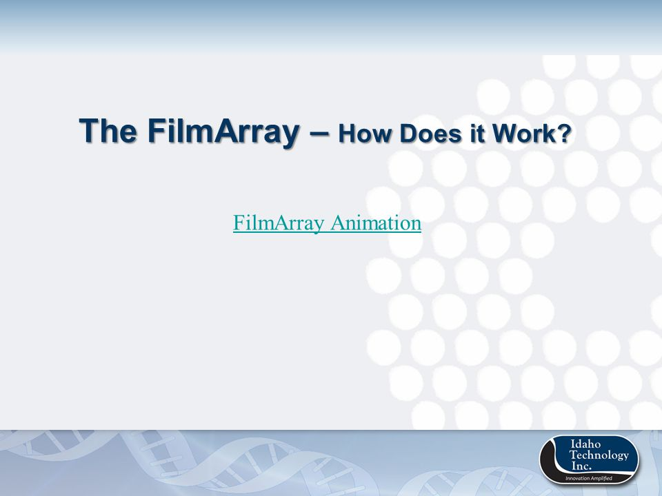 The FilmArray – How Does it Work
