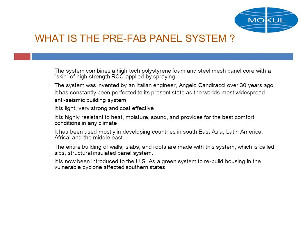 WHAT IS THE PRE-FAB PANEL SYSTEM