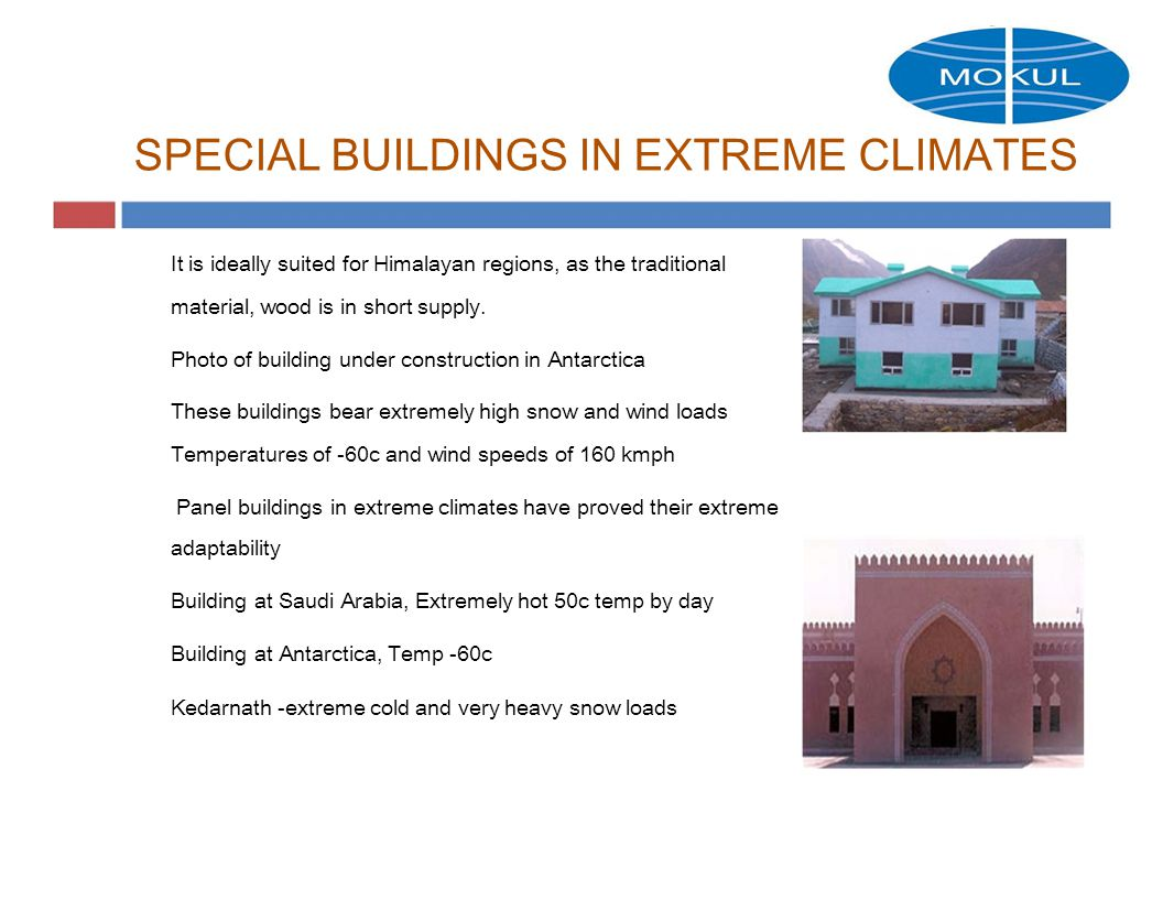 SPECIAL BUILDINGS IN EXTREME CLIMATES