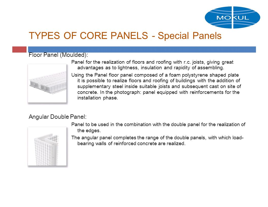 TYPES OF CORE PANELS - Special Panels