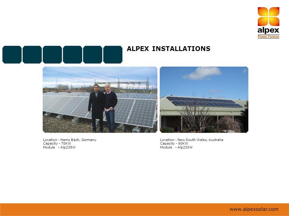 ALPEX INSTALLATIONS Location - Hams Bach, Germany Capacity - 70KW