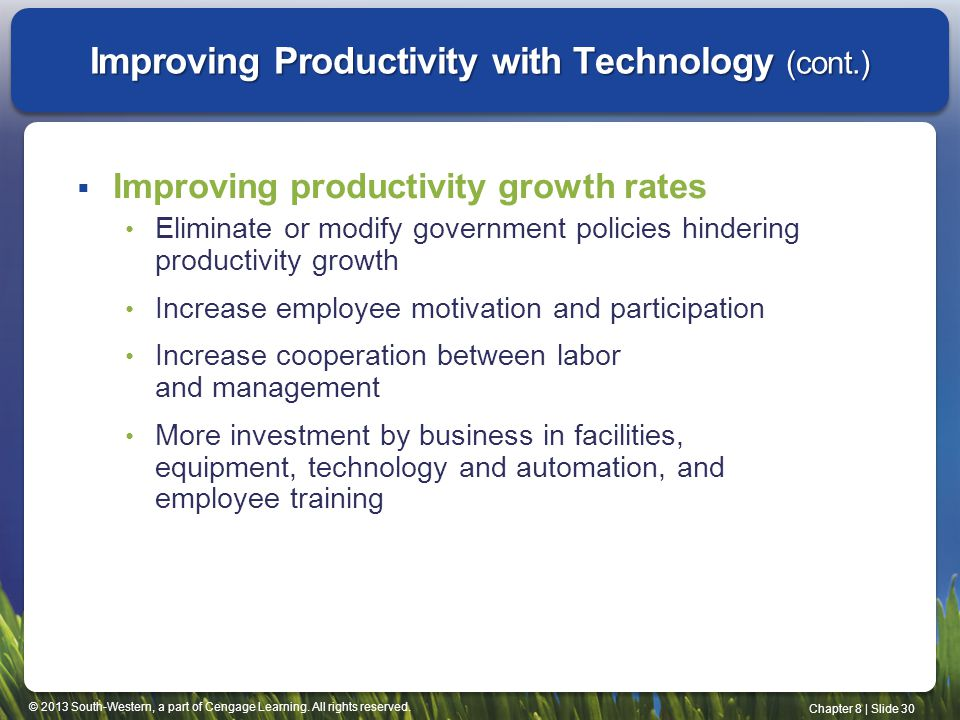 Improving Productivity with Technology (cont.)