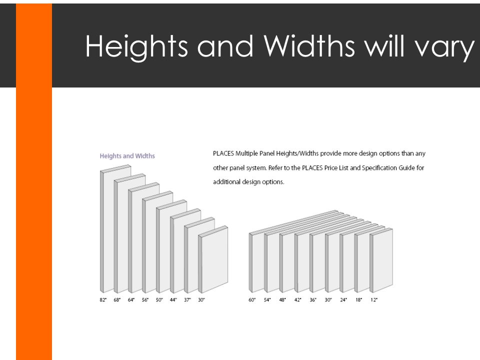 Heights and Widths will vary