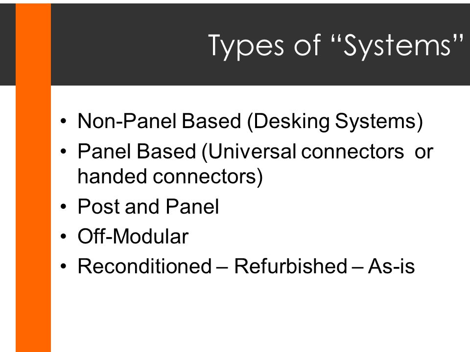 Types of Systems Non-Panel Based (Desking Systems)