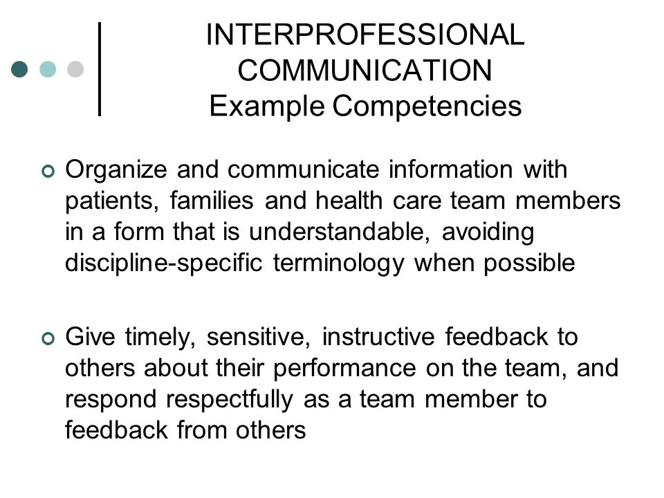 INTERPROFESSIONAL COMMUNICATION Example Competencies