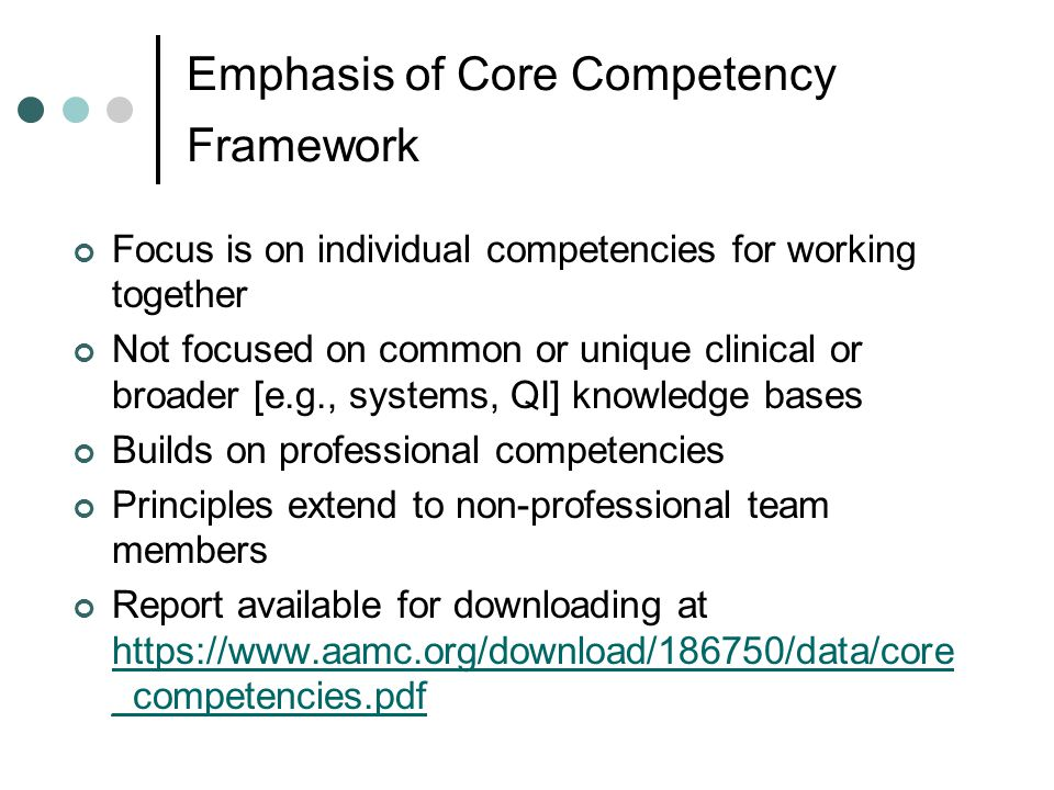 Emphasis of Core Competency Framework