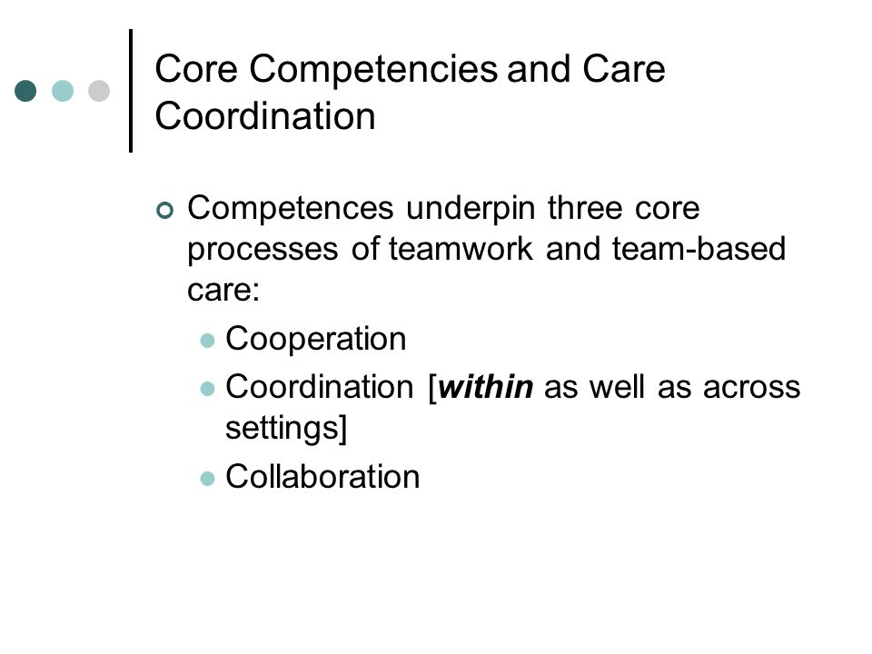Core Competencies and Care Coordination