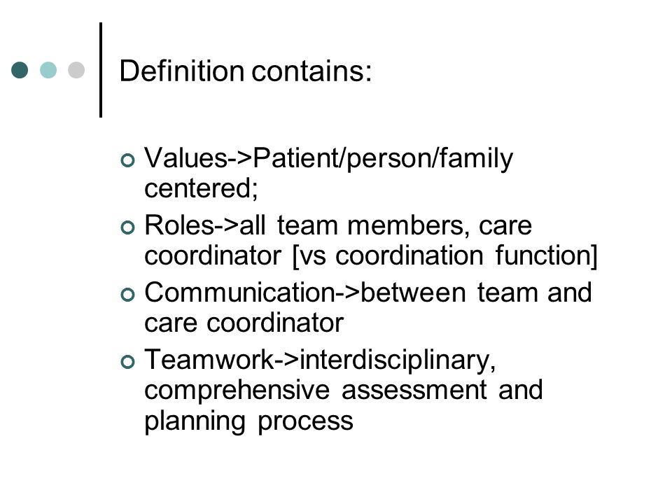 Definition contains: Values->Patient/person/family centered;