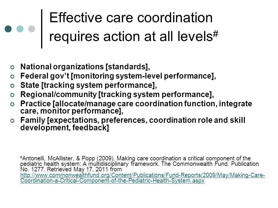 Effective care coordination requires action at all levels#