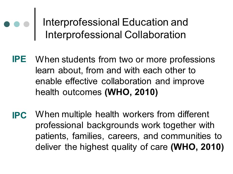 Interprofessional Education and Interprofessional Collaboration