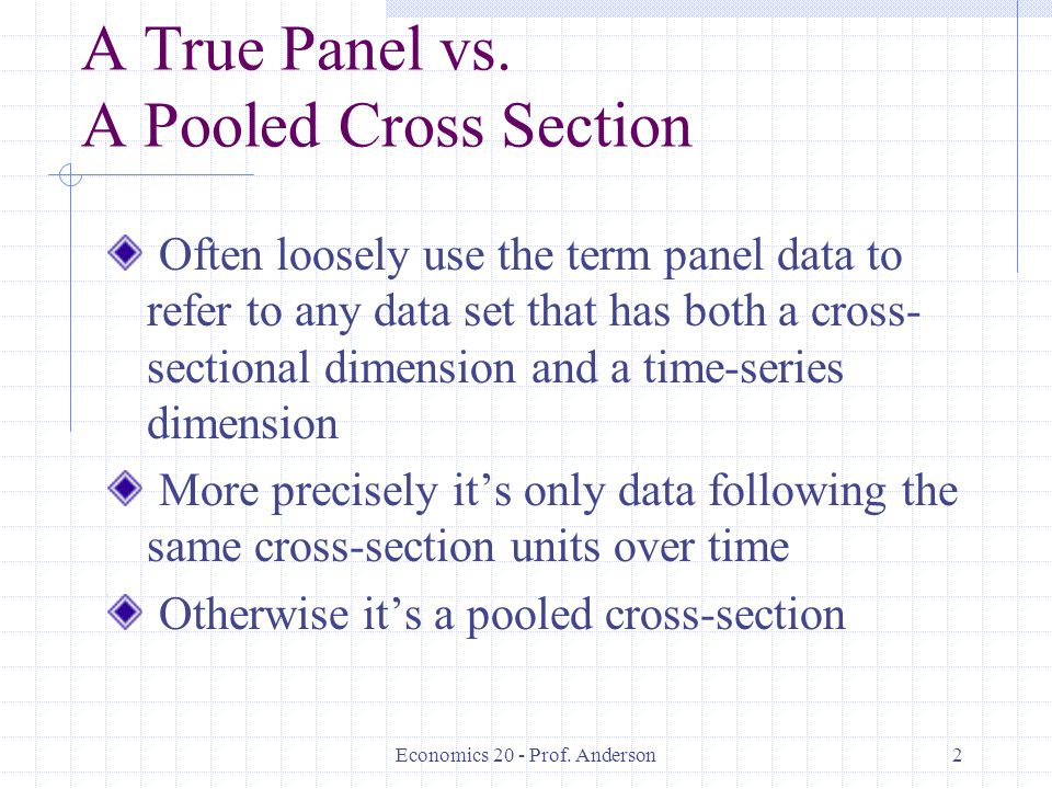 A True Panel vs. A Pooled Cross Section