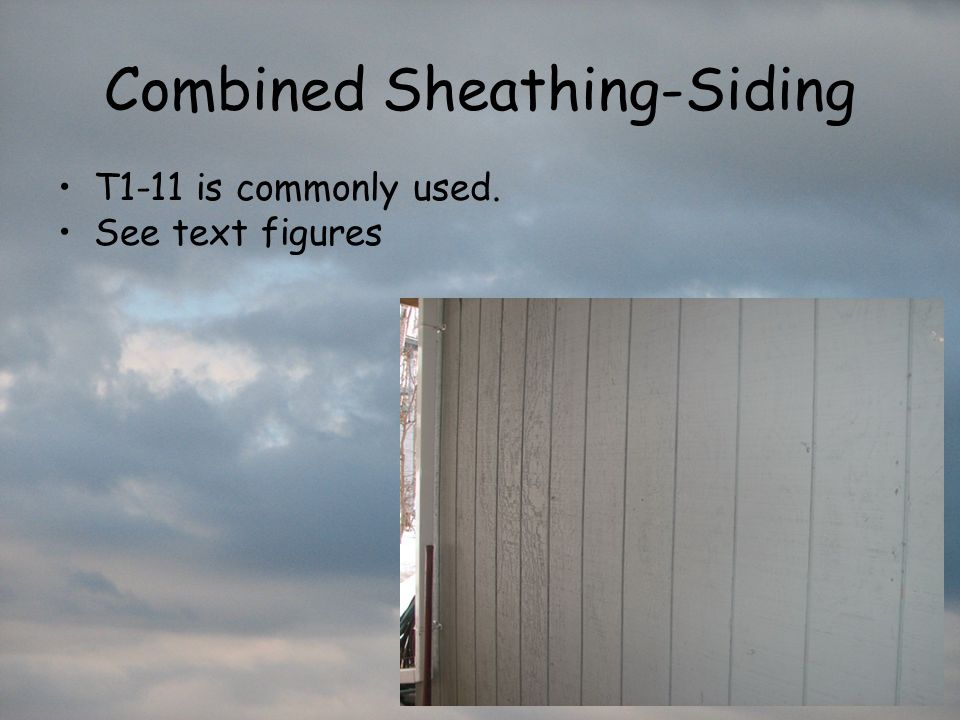 Combined Sheathing-Siding