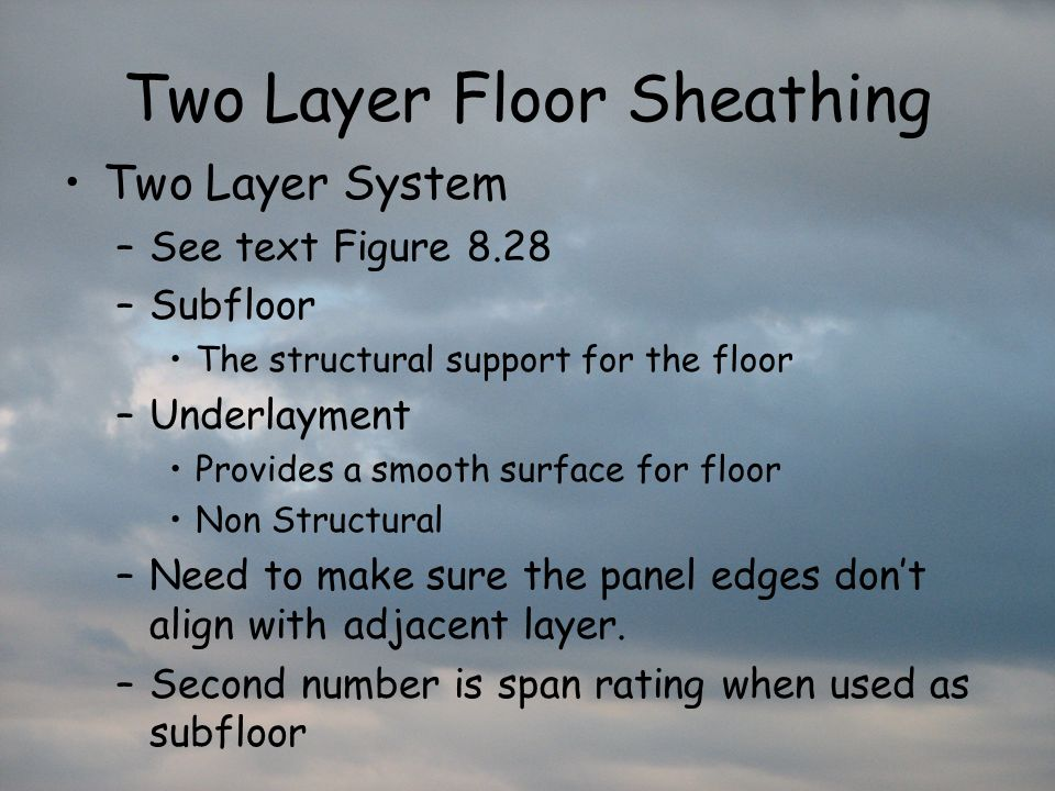 Two Layer Floor Sheathing