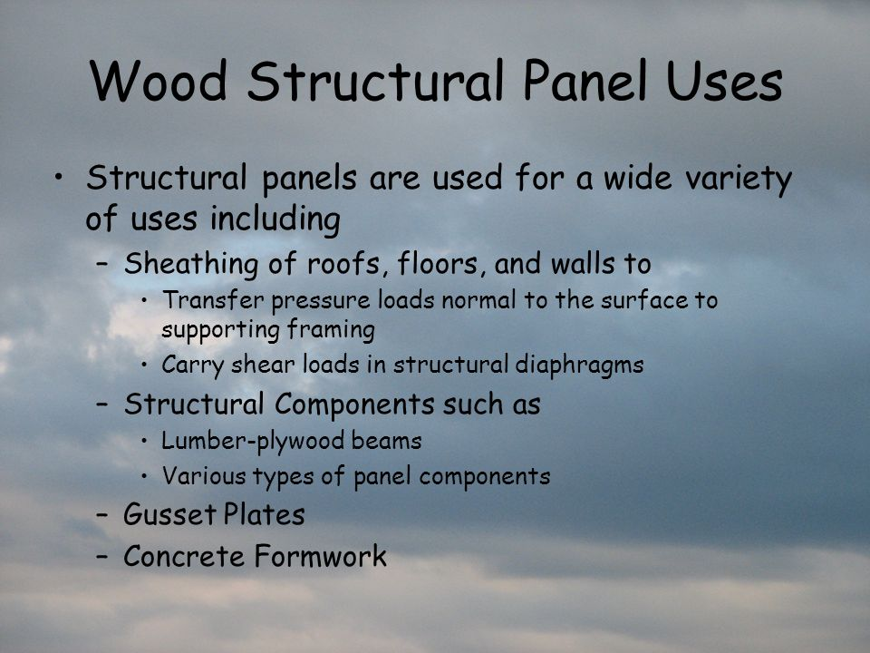 Wood Structural Panel Uses