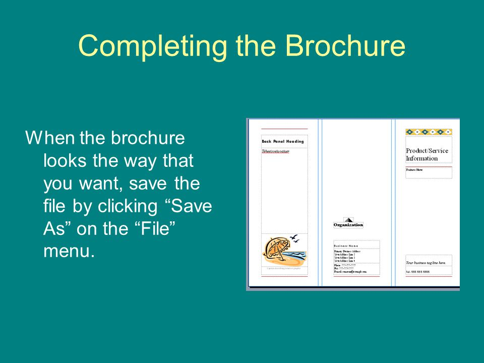 Completing the Brochure