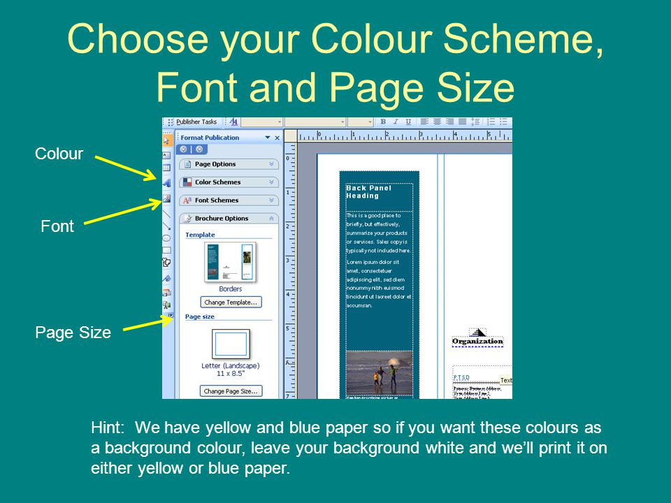 Choose your Colour Scheme, Font and Page Size