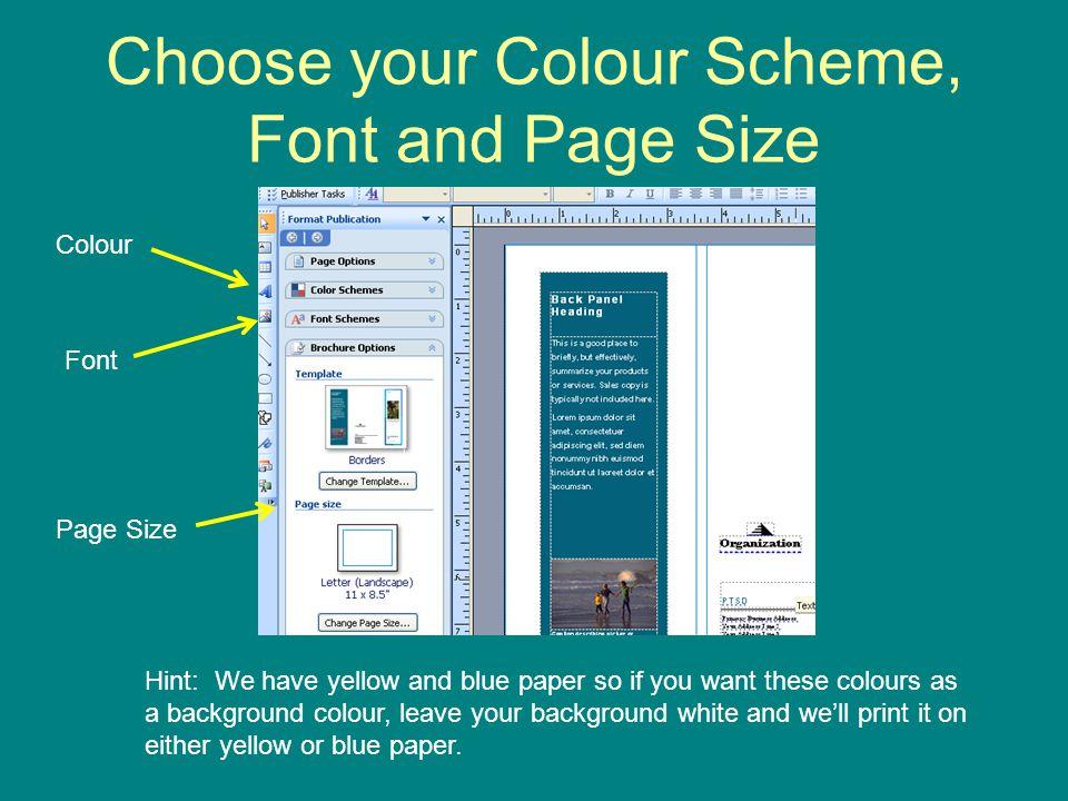 Choose your Colour Scheme, Font and Page Size