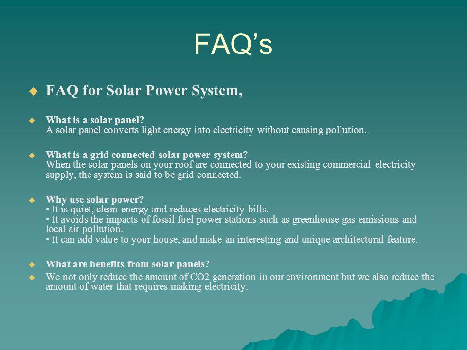 FAQ's FAQ for Solar Power System,