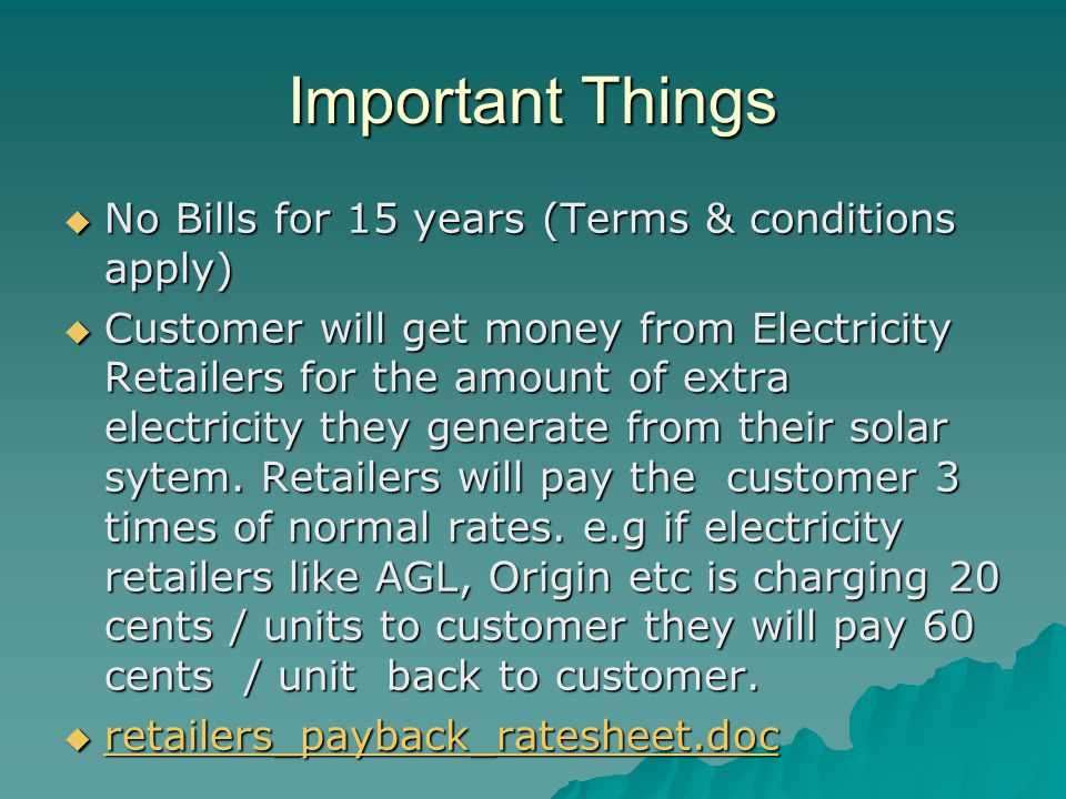 Important Things No Bills for 15 years (Terms & conditions apply)