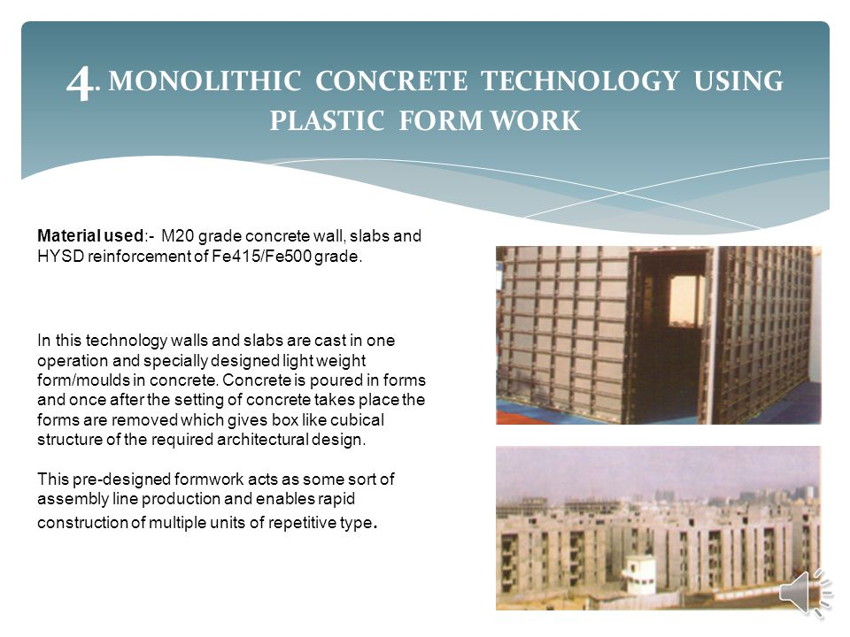 4. MONOLITHIC CONCRETE TECHNOLOGY USING PLASTIC FORM WORK