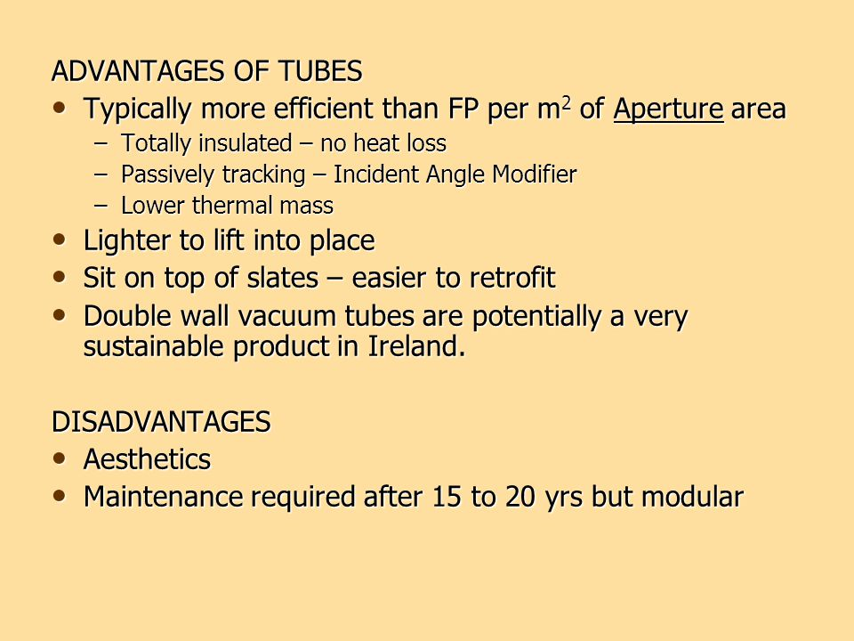Typically more efficient than FP per m2 of Aperture area