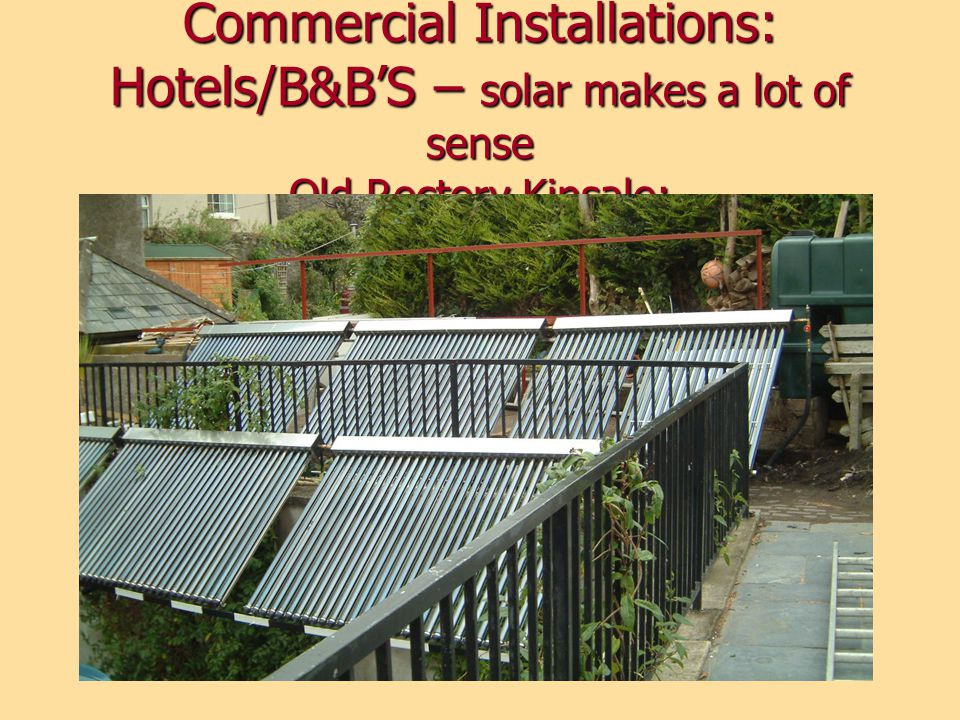 Commercial Installations: Hotels/B&B'S – solar makes a lot of sense Old Rectory Kinsale: